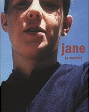 Jane A Murder by Maggie Nelson