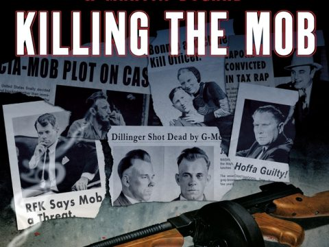 Killing the Mob by Bill O'Reilly