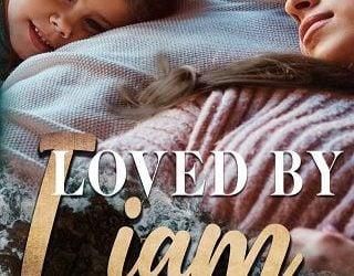 LOVED BY LIAM BY MELANIE MORELAND