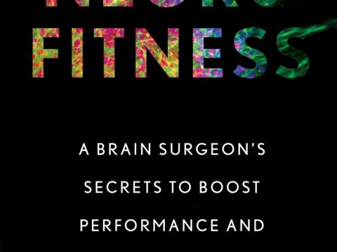 Neurofitness by Rahul Jandial