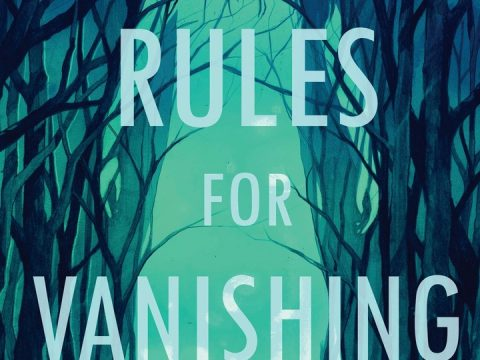 Rules for Vanishing by Kate Alice Marshall e