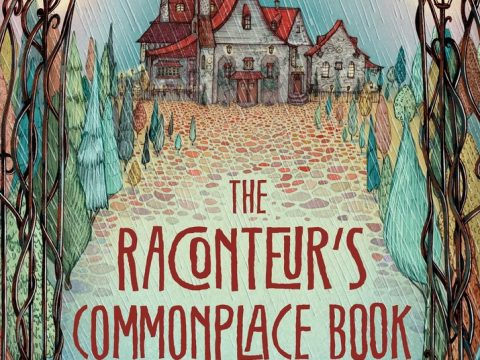The Raconteur's Commonplace Book by Kate Milford