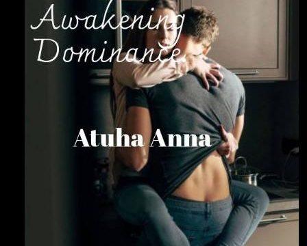 Awakening Dominance