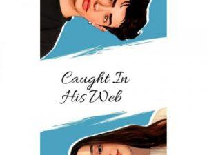 Caught In His Web