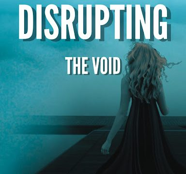 Disrupting The Void