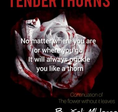TENDER THORNS by xoli Mhlongo