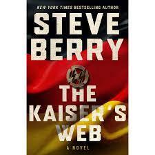 The Kaiser's Web by Steve Berry
