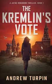 The Kremlin's Vote by Andrew Turpin