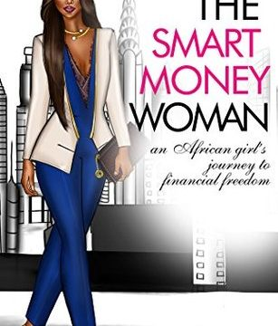 The Smart Money Woman By Arese