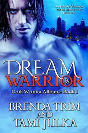 Dream Warrio By Brenda Trim