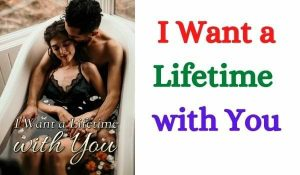 I Want a Lifetime with You
