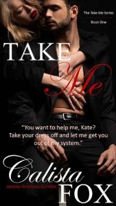 Take Me by Calista Fox